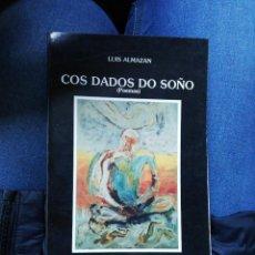 Libros de segunda mano: COS DADOS DO SOÑO. LUIS ALMAZAN. Lote 240488275