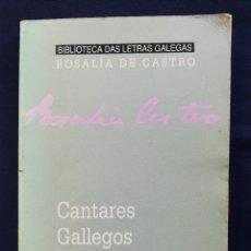 Libros de segunda mano: CANTARES GALLEGOS. ROSALÍA DE CASTRO. XERAIS. Lote 240643870
