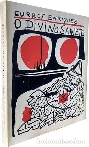CURROS ENRIQUEZ : O DIVINO SAINETE (CON ILUSTRACIONES DE SEOANE, COLMEIRO, LAXEIRO, PATIÑO Y OTROS (Libros de Segunda Mano (posteriores a 1936) - Literatura - Poesía)
