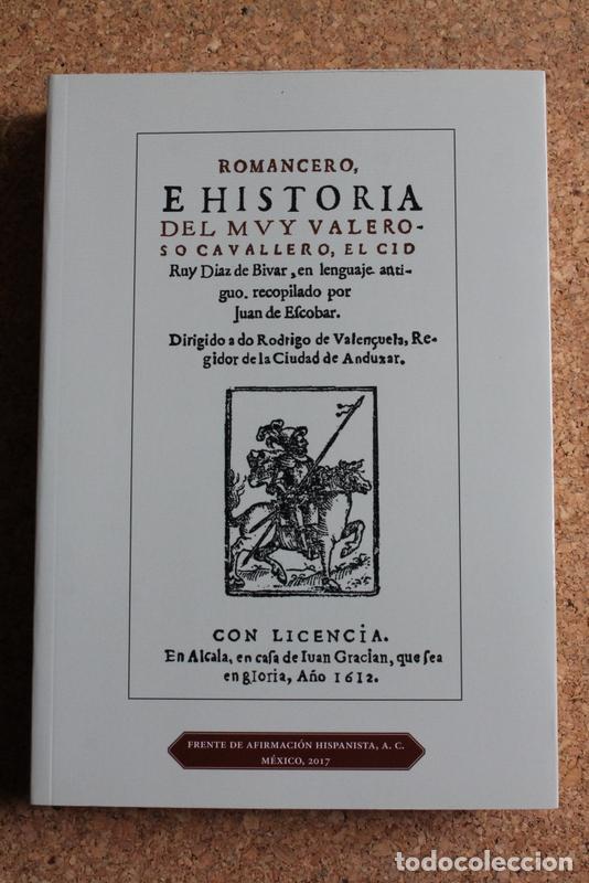ROMANCERO E HISTORIA DEL MUY VALEROSO CAVALLERO, EL CID RUIZ DÍAZ DE BIVAR, EN LENGUAJE ANTIGUO,... (Libros de Segunda Mano (posteriores a 1936) - Literatura - Poesía)