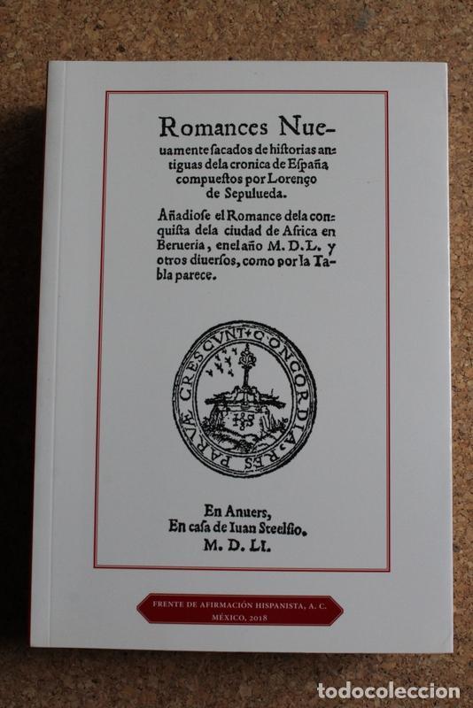ROMANCES NUEVAMENTE SACADOS DE HISTORIAS ANTIGUAS DE LA CRÓNICA DE ESPAÑA. SEPÚLVEDA (LORENZO DE) (Libros de Segunda Mano (posteriores a 1936) - Literatura - Poesía)
