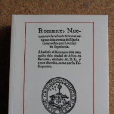 Libros de segunda mano: ROMANCES NUEVAMENTE SACADOS DE HISTORIAS ANTIGUAS DE LA CRÓNICA DE ESPAÑA. SEPÚLVEDA (LORENZO DE). Lote 242144370