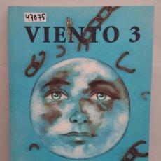 Libri di seconda mano: 47075 - VIENTO 3 - POR E. J. MILANOWSKI - EDITORIAL JIMS - AÑO 1998. Lote 243405380