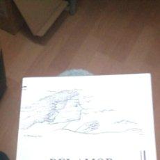 Libros de segunda mano: DEL AMOR Y SUS AUSENCIAS - RAMON G. MEDINA. Lote 243776585