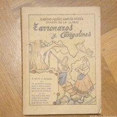 Libros de segunda mano: TARRONAZOS Y CAXIGALINES. Lote 243923180