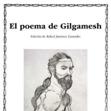 Libros de segunda mano: EL POEMA DE GILGAMESH. - ANONIMO.. Lote 244469185