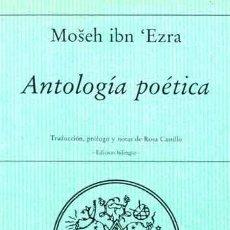 Libros de segunda mano: ANTOLOGÍA POÉTICA. - IBN EZRA, MOSEH.. Lote 244469345