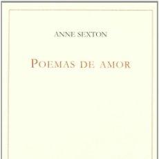 Libros de segunda mano: POEMAS DE AMOR. - SEXTON, ANNE.. Lote 244469475