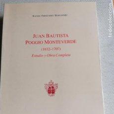 Libros de segunda mano: JUAN BAUTISTA POGGIO MONTEVERDE. ESTUDIO OBRA COMPLETA .RAFAEL FERNANDEZ HERNANDEZ.TENERIFE.CANARIAS. Lote 244654905