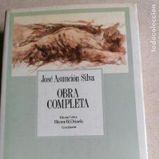 Libros de segunda mano: OBRA COMPLETA DE JOSÉ ASUNCIÓN SILVA (ED. HÉCTOR H. ORJUELA 1990) 744PP. Lote 244655345