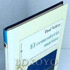 Libros de segunda mano: VALÉRY, PAUL. EL CEMENTERIO MARINO. PRÓLOGO DE VÍCTOR GARCÍA DE LA CONCHA. Lote 244688305