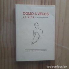 Libros de segunda mano: COMO A VECES LA VIDA - VICENTE QUIRARTE. Lote 244711505