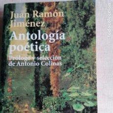 Libros de segunda mano: ANTOLOGÍA POÉTICA DE JUAN RAMÓN JIMÉNEZ (PRÓLOGO DE ANTONIO COLINAS) (ALIANZA). Lote 244716480