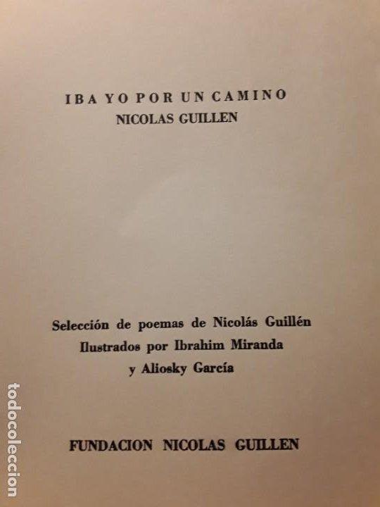 Libros de segunda mano: Iba yo por un camino, de Nicolás guillén. Poemas ilustrados por ibrahim miranda y aliosky garcia - Foto 6 - 244749280