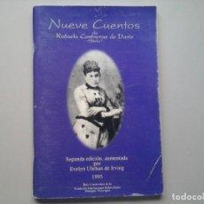Libros de segunda mano: RAFAELA CONTRERAS DE DARÍO. NUEVE CUENTOS. DEDICADO Y FIRMADO. FUNDACIÓN RUBÉN DARÍO. RARO. Lote 244754550