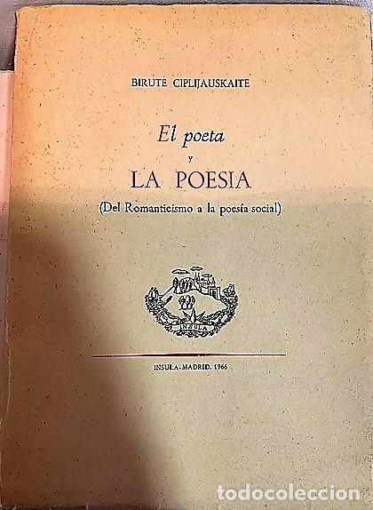 EL POETA Y LA POESIA DE BIRUTE CIPLIJAUSKAITE. (Libros de Segunda Mano (posteriores a 1936) - Literatura - Poesía)