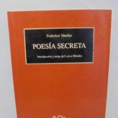 Libros de segunda mano: POESIA SECRETA. FEDERICO MUELAS. EDITORIAL EL TORO DE BARRO. 2000.. Lote 245940280