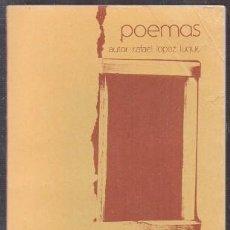 Libros de segunda mano: DESDE LA SOLEDAD DE MI VENTANA. POEMAS - LOPEZ LUQUE, RAFAEL - A-POE-2036. Lote 245973040