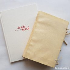 Libros de segunda mano: AUSIÀS MARCH. FACSIMIL OBRA COMPLETA DE 1555 Y ESTUDIO. EDICIÓN DE 1997 ENCUADERNADA EN PERGAMINO. Lote 247040075