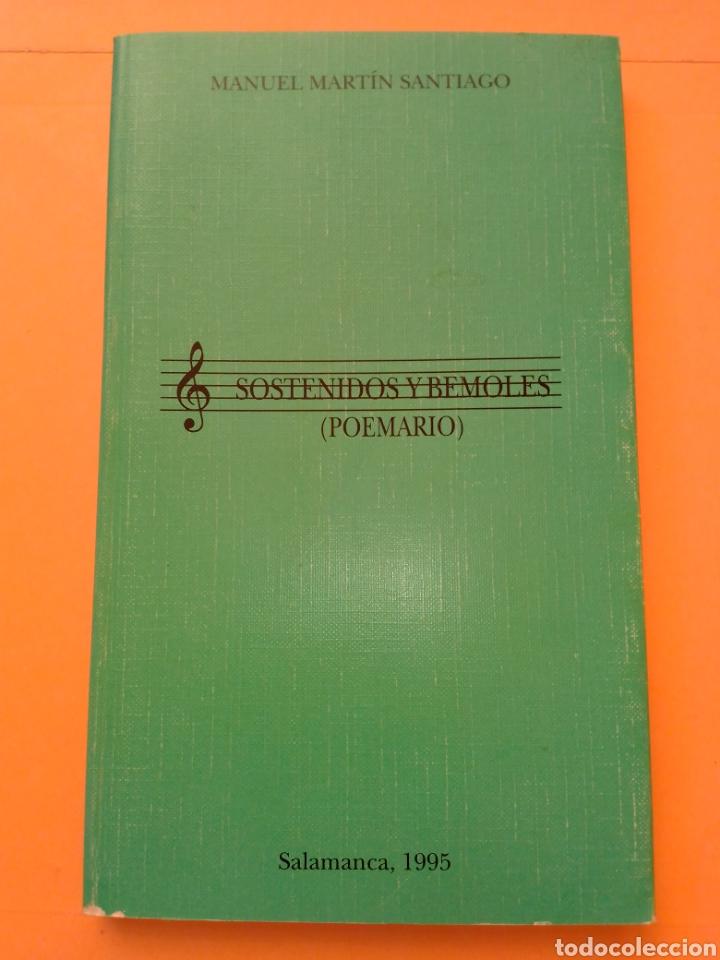 1995 SOSTENIDOS Y BEMOLES, POEMARIO, MANUEL MARTIN SANTIAGO, TAPA BLANDA (Libros de Segunda Mano (posteriores a 1936) - Literatura - Poesía)