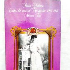 Libros de segunda mano: SALINAS: CARTAS DE AMOR A MARGARITA, 1912-1915.. Lote 248512570