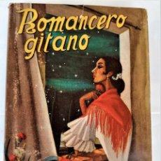 Libros de segunda mano: LIBRO ROMANCERO GITANO DE FEDERICO GARCIA LORCA,AÑO 1957,MEXICO,RARA Y DIFICIL EDICION LIMITADA. Lote 250116435