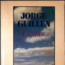 Libros de segunda mano: JORGE GUILLÉN : CÁNTICO (SEIX BARRAL, 1984). Lote 251399335
