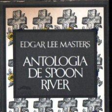 Libros de segunda mano: EDGAR LEE MASTERS : ANTOLOGÍA DE SPOON RIVER -EL EPITAFIO COMO ÉPICA (BARRAL, 1974). Lote 251399725