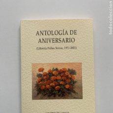 Libros de segunda mano: ANTOLOGÍA DE ANIVERSARIO: LIBRERÍA FOLLAS NOVAS (1971-2001). ROSALÍA DE CASTRO. VALLE-INCLÁN. OTERO.. Lote 251529985