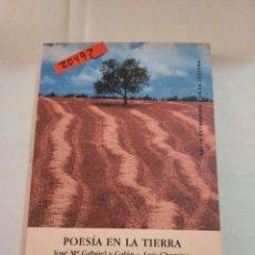 Libri di seconda mano: 20492 - POESIA EN LA TIERRA - POR VARIOS AUTORES - ENIVERSITAS EDITORIAL - AÑO 2002. Lote 251774395