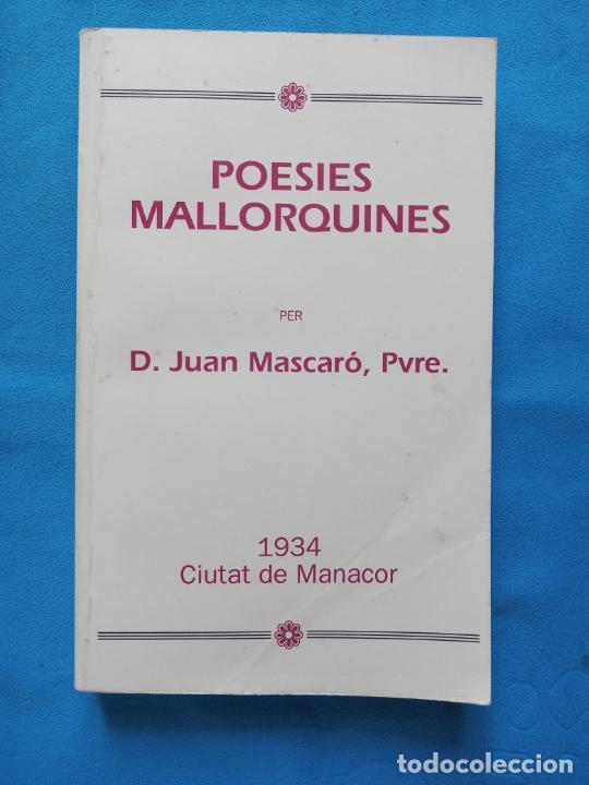 POESIES MALLORQUINES - JOAN MASCARÓ - EDICIÓ 1990 (Libros de Segunda Mano (posteriores a 1936) - Literatura - Poesía)