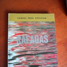 Libros de segunda mano: RÁFAGAS. VICENTA RIZO PELLICER.. Lote 252219420
