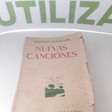 Livres d'occasion: NUEVAS CANCIONES. ANTONIO MACHADO. FIRMA AUTOGRAFA DEL AUTOR. 1924.. Lote 253307225