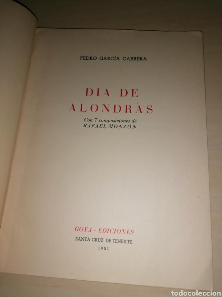 Libros de segunda mano: DÍA DE ALONDRAS - PEDRO GARCÍA CABRERA - 1951- Dedicatoria autógrafa - Foto 3 - 253356525