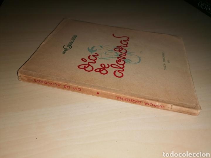 Libros de segunda mano: DÍA DE ALONDRAS - PEDRO GARCÍA CABRERA - 1951- Dedicatoria autógrafa - Foto 4 - 253356525