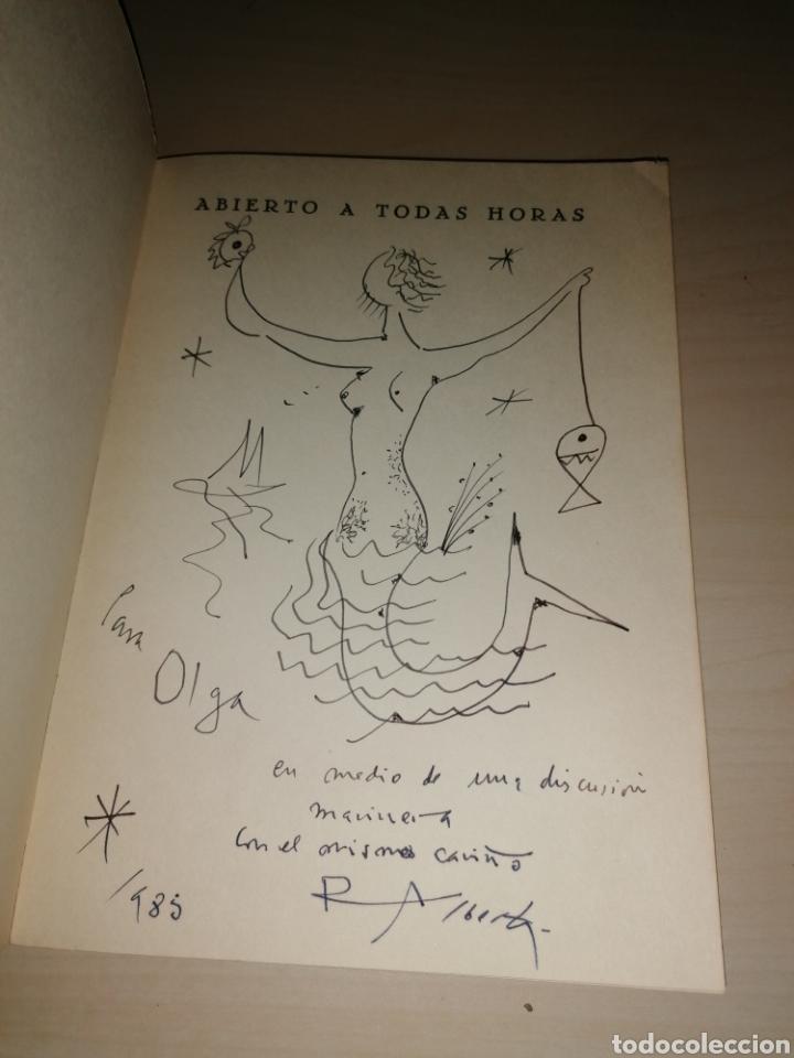 Libros de segunda mano: ABIERTO A TODAS HORAS - RAFAEL ALBERTI - Dibujo con dedicatoria autógrafa - Foto 2 - 253360775