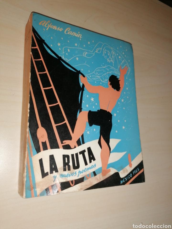 LA RUTA Y NUEVOS POEMAS - ALFONSO CAMIN. 1965 - DEDICATORIA AUTÓGRAFA (Libros de Segunda Mano (posteriores a 1936) - Literatura - Poesía)