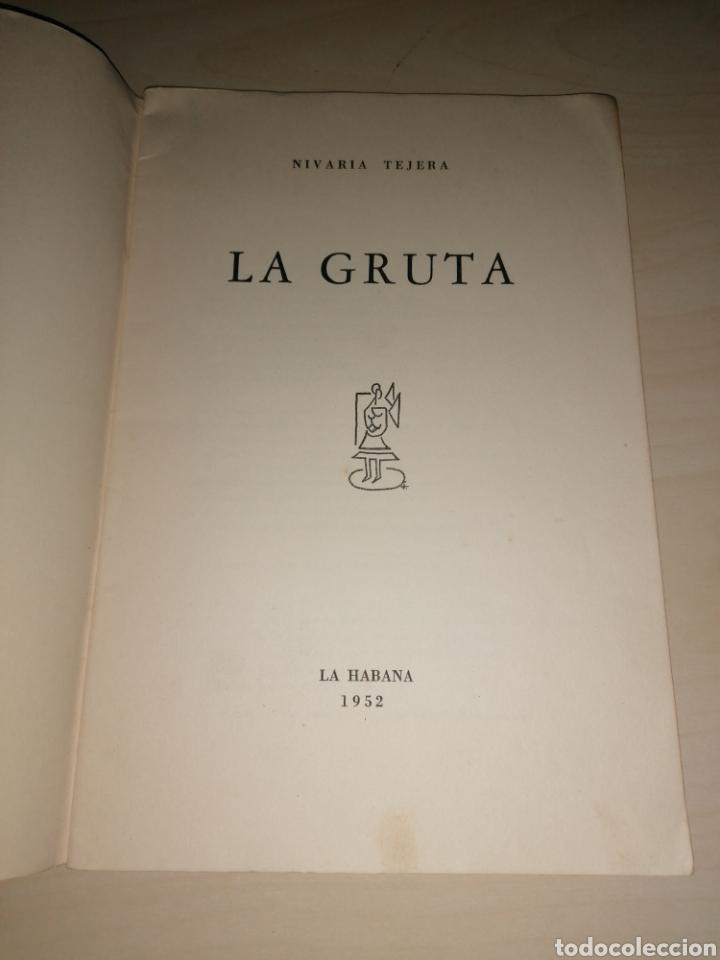 Libros de segunda mano: LA GRUTA - NIVARIA TEJERA - 1952 - Dedicatoria autógrafa - ÚNICO - Foto 3 - 253704175