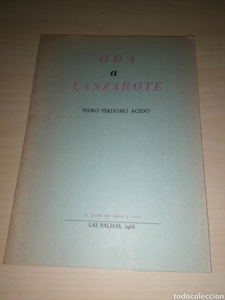 ODA A LANZAROTE. PEDRO PERDOMO ACEDO, LAS PALMAS 1966. DEDICATORIA AUTÓGRAFA (Libros de Segunda Mano (posteriores a 1936) - Literatura - Poesía)
