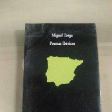 Libros de segunda mano: POEMAS IBÉRICOS - MIGUEL TORGA. COLECCIÓN VISOR. Lote 254118845