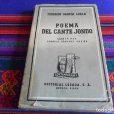 Libros de segunda mano: POEMA DEL CANTE JONDO LLANTO POR IGNACIO SÁNCHEZ MEJÍAS DE FEDERICO GARCÍA LORCA. ED. LOSADA 1944.. Lote 254212905