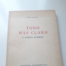 Libros de segunda mano: TODO MAS CLARO Y OTROS POEMAS. PEDRO SALINAS. EDITORIAL SUDAMERICANA. BUENOS AIRES.. Lote 254250910