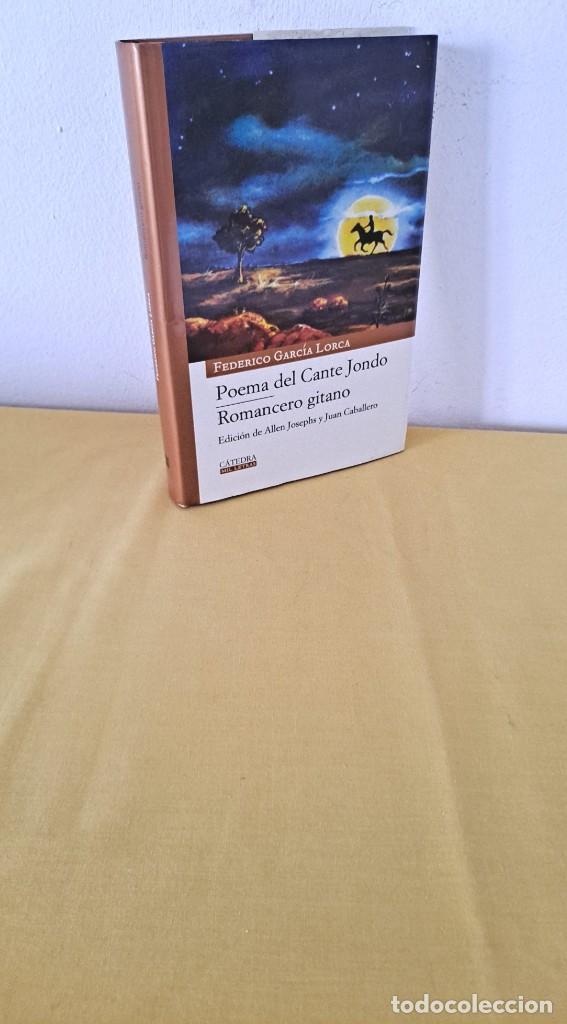 FEDERICO GARCIA LORCA - POEMA DEL CANTE JONDO Y ROMANCERO GITANO - CATEDRA MIL LETRAS 2009 (Libros de Segunda Mano (posteriores a 1936) - Literatura - Poesía)