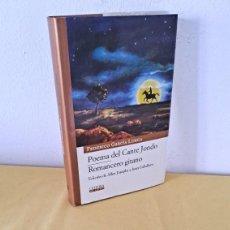 Libros de segunda mano: FEDERICO GARCIA LORCA - POEMA DEL CANTE JONDO Y ROMANCERO GITANO - CATEDRA MIL LETRAS 2009. Lote 254409750