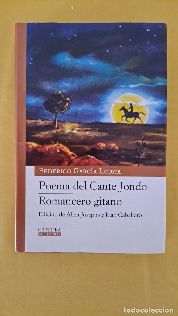 Libros de segunda mano: FEDERICO GARCIA LORCA - POEMA DEL CANTE JONDO Y ROMANCERO GITANO - CATEDRA MIL LETRAS 2009 - Foto 2 - 254409750
