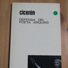 Libros de segunda mano: DEFENSA DEL POETA ARQUIAS (CICERÓN). Lote 254463010