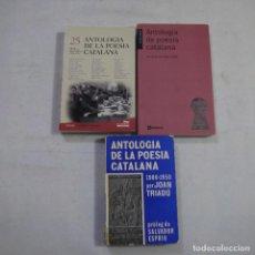 Libros de segunda mano: LOTE 3 LIBROS DE ANTOLOGIA DE POESÍA CATALANA - EN CATALAN. Lote 254612890