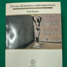 Libros de segunda mano: POESIA ALEMANA CONTEMPORANIA. ANTOLOGIA. SEGLE XX. Nº 45. Lote 254904305