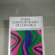 Libros de segunda mano: POESÍA CONTEMPORÁNEA DE COSTA RICA - SELECCIÓN DE CARLOS RAFAEL DUVERRÁN. Lote 255918270