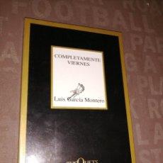 Libros de segunda mano: COMPLETAMENTE VIERNES - LUIS GARCÍA MONTERO. Lote 256083520